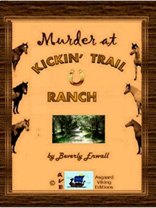 MURDER AT KICKIN' TRAIL RANCH (Mysteries for Younger Readers from Asgaard Viking)