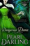 Dangerous Diana (Brambridge Novels Book 3)