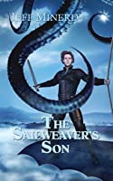 The Sailweaver's Son (Sky Riders of Etherium #1)