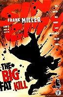 Sin City, Vol. 3: The Big Fat Kill (Sin City, #3)