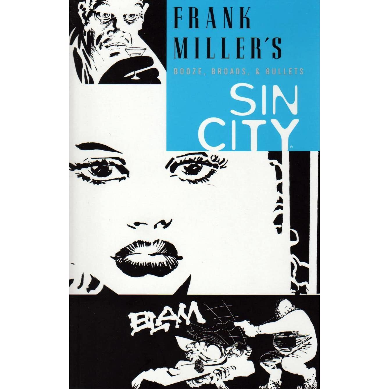 Sin City, Vol. 6: Booze, Broads, and Bullets by Frank Miller