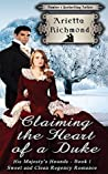 Claiming the Heart of a Duke (His Majesty's Hounds #1)