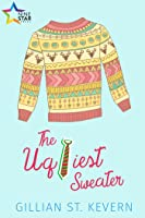 The Ugliest Sweater (For the Love of Christmas! #1)
