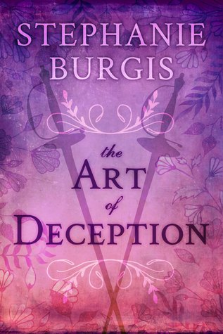 The Art of Deception by Stephanie Burgis