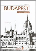 Budapest: ritratto di una città