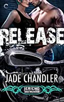 Release (Jericho Brotherhood, #2)