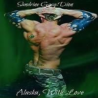 Alaska, with Love (Assassin/Shifter, #2)