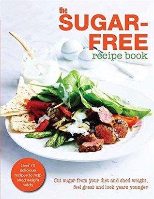The Sugar-Free Diet Recipe Book
