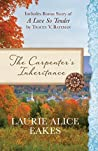The Carpenter's Inheritance / A Love so Tender