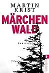 Märchenwald (Paul Kalkbrenner #5)