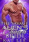 The Savage Alien's Chosen Bride 1
