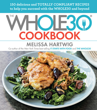The Whole30 Cookbook