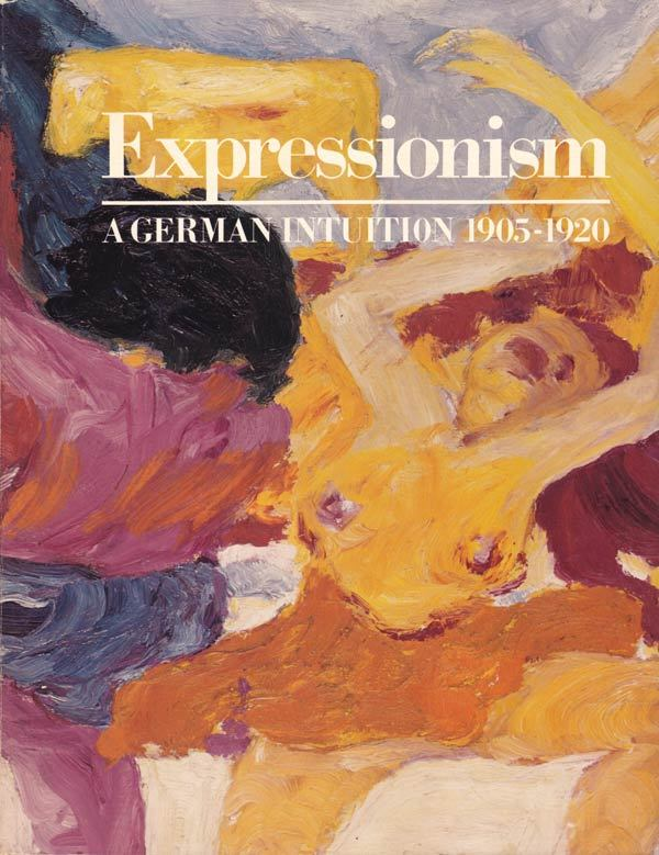 Expressionism, a German intuition, 1905-1920