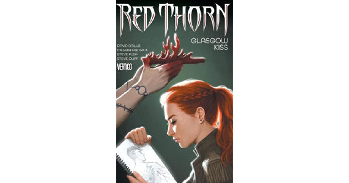 Red Thorn Volume 1 Glasgow Kiss By David Baillie