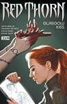 Red Thorn, Volume 1: Glasgow Kiss