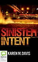 Sinister Intent (Lexie Rogers, #1)