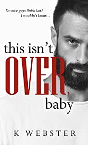 This Isn't Over, Baby (War & Peace, #3)