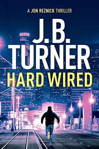 Hard Wired (Jon Reznick, #3)