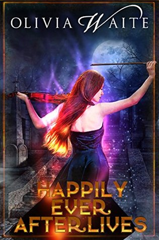 Happily Ever Afterlives
