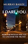 I Dare You (Kate Blakemore #1)