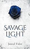 Savage Light (Darkening Light #2)