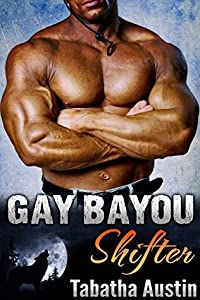 Gay Bayou Shifter (Werewolf Mating #1)
