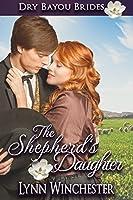 The Shepherd's Daughter (Dry Bayou Brides #1)