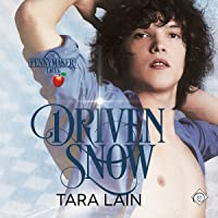 Driven Snow (The Pennymaker Tales, #2)