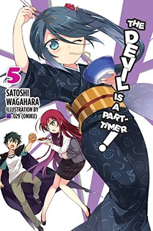 The Devil is a Part-Timer Light Novel, Vol. 5 by Satoshi Wagahara
