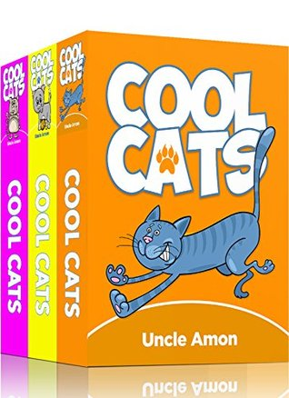 Cool Cats Collection Bundle (3 Books in 1): 15 Short Stories, Funny