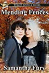 Mending Fences (Street Justice Book 4)
