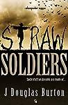 Straw Soldiers (The Sleepwar Saga, #1)