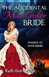 The Accidental Mail Order Bride (Chance at Love, #3)
