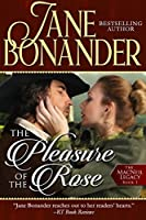 The Pleasure of the Rose (The MacNeil Legacy #1)