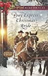 Pony Express Christmas Bride (Saddles and Spurs #3)