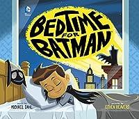 Bedtime for Batman (DC Super Heroes)