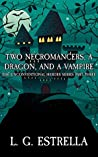 Two Necromancers, a Dragon, and a Vampire (The Unconventional Heroes #3)