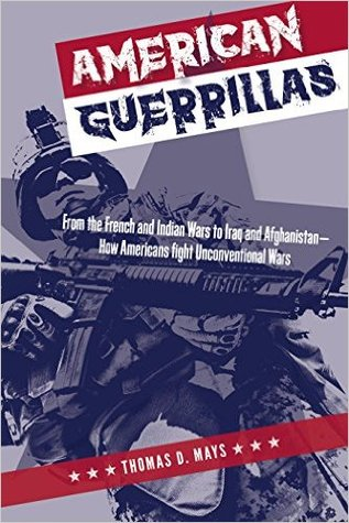 American Guerrillas by Thomas D. Mays
