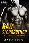 Bad Stepbrother by Mara Leigh