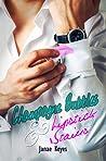 Champagne Bubbles & Lipstick Stains (Champagne Bubbles & Lipstick Stains #1)