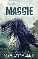 Maggie (Maggie Trilogy Book 1)