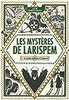 Les Mystères de Larispem by Lucie Pierrat-Pajot