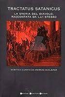 Tractatus Satanicus (La storia del diavolo, raccontata da lui stesso)