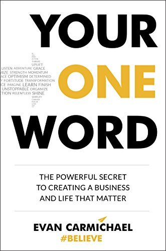 Your-One-Word-The-Powerful-Secret-to-Creating-a-Business-and-Life-That-Matter
