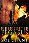 Firefighter Pegasus (Fire & Rescue Shifters, #2)