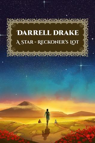 A Star-Reckoner's Lot (A Star-Reckoner's Legacy #1)