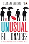 The Unusual Billionaires by Saurabh Mukherjea