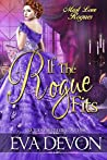 If the Rogue Fits (Must Love Rogues, #2)