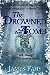 Drowned Tomb by James Fahy