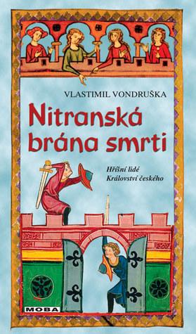 Nitranská brána smrti by Vlastimil Vondruška